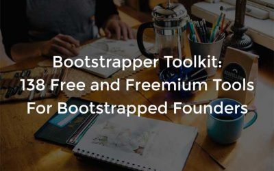 Bootstrapper Toolkit: 138 Free and Freemium Tools For Bootstrapped Founders